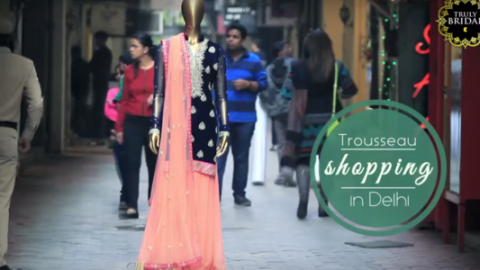 Trousseau Shopping in Delhi