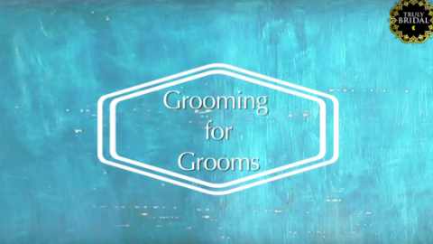 Grooming tips for Grooms